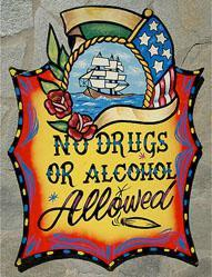 No Drugs or Alcohol Allowed