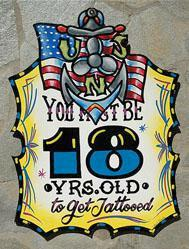 You Must Be 18 Yrs. Old to Get Tattooed